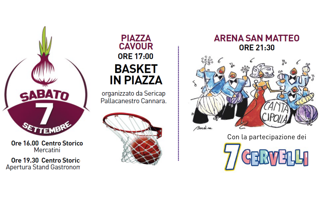 7 settembre Cantacipolla e basket in piazza